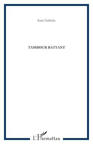 Téléchargez le livre :  Tambour battant