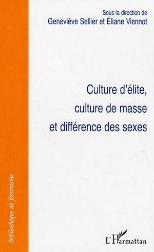 Téléchargez le livre :  Culture d'élite, culture de masse et différence des sexes