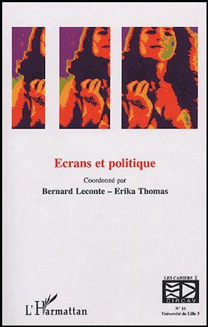 Téléchargez le livre :  Ecrans et politique