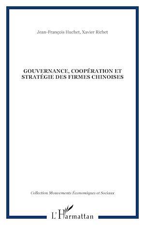 Téléchargez le livre :  Gouvernance, coopération et stratégie des firmes chinoises