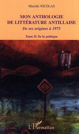Téléchargez le livre :  Mon anthologie de littérature antillaise