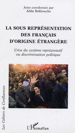 Téléchargez le livre :  La sous représentation des français d'origine étrangère
