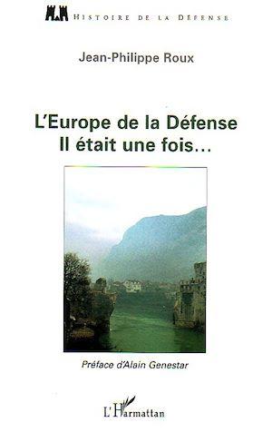 Téléchargez le livre :  L'Europe de la Défense