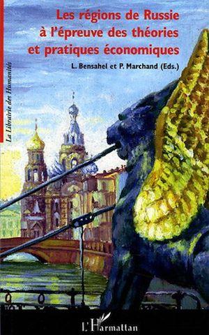 Téléchargez le livre :  Les régions de Russie à l'épreuve des théories et pratiques économiques