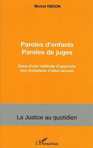 Téléchargez le livre :  Paroles d'enfants paroles de juges
