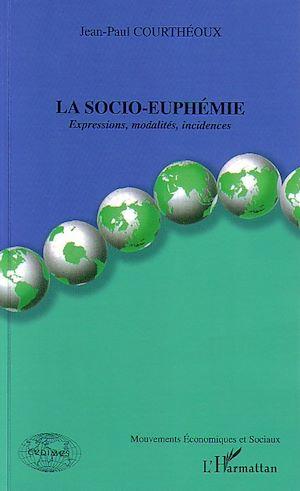 Téléchargez le livre :  La socio-euphémie
