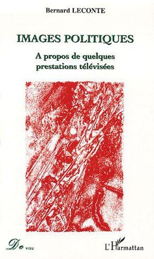 Téléchargez le livre :  Images politiques