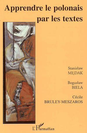 Téléchargez le livre :  Apprendre le polonais par les textes