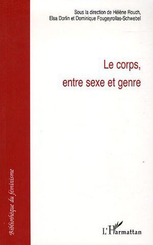 Téléchargez le livre :  Le corps, entre sexe et genre