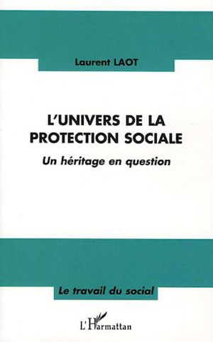 Téléchargez le livre :  L'univers de la protection sociale