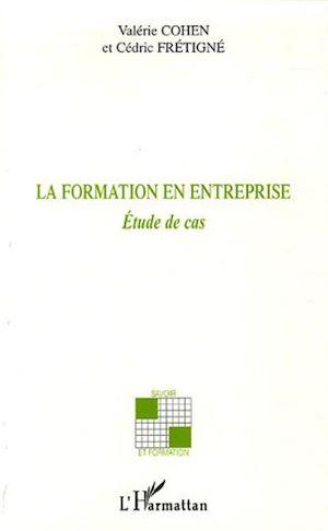 Téléchargez le livre :  La formation en entreprise
