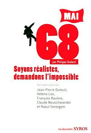 Téléchargez le livre :  Soyons réalistes, demandons l'impossible
