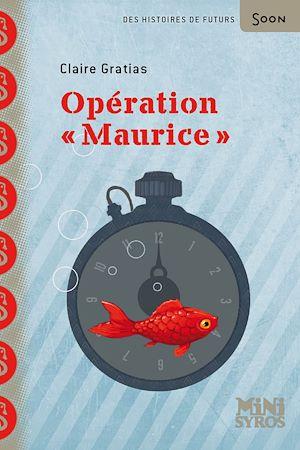 """Téléchargez le livre :  Opération """"Maurice"""""""