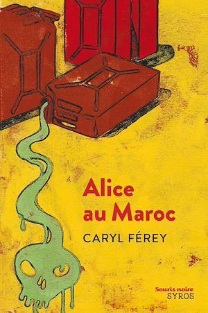 Téléchargez le livre :  Alice au Maroc