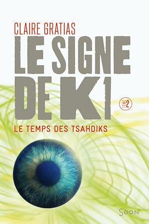 Téléchargez le livre :  Le signe de K1