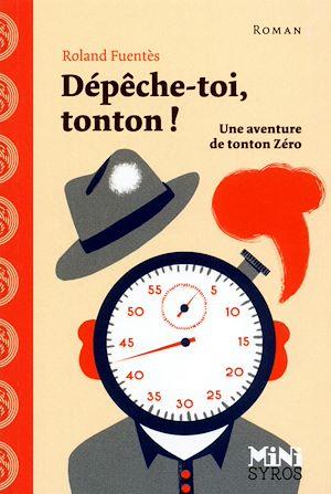 Téléchargez le livre :  Dépêche-toi tonton !
