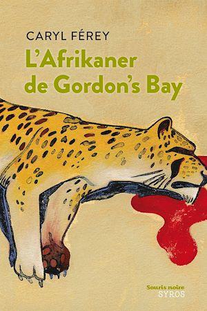 Téléchargez le livre :  L'afrikaner de Gordon's bay