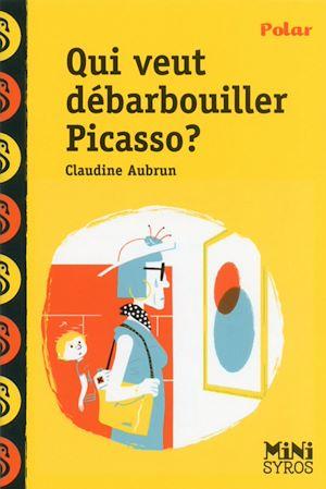 Téléchargez le livre :  Qui veut débarbouiller Picasso ?