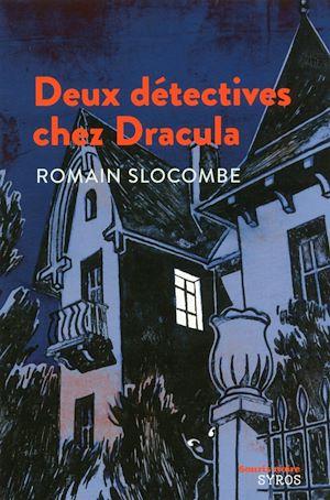 Téléchargez le livre :  Deux détectives chez Dracula