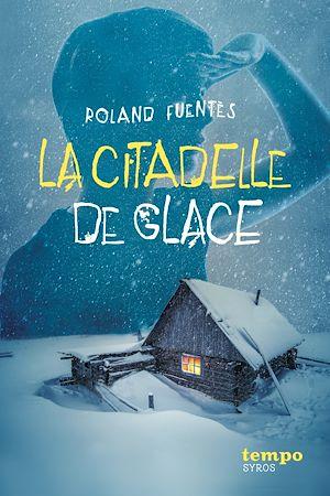 Téléchargez le livre :  La citadelle de glace