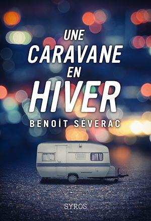 Téléchargez le livre :  Une caravane en hiver