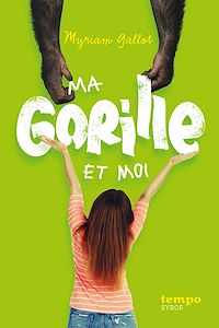 Téléchargez le livre :  Ma gorille et moi