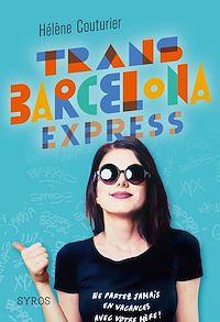 Télécharger le livre : Trans Barcelona Express