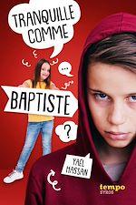 Télécharger le livre :  Tranquille comme Baptiste