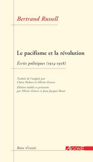 Téléchargez le livre :  Le Pacifisme et la Révolution