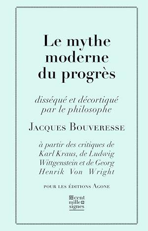 Téléchargez le livre :  Le Mythe moderne du progrès