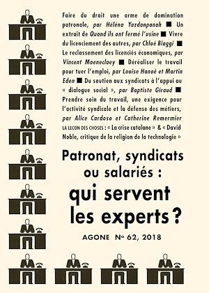 Téléchargez le livre :  Patronat, syndicats ou salariés : qui servent les experts ?