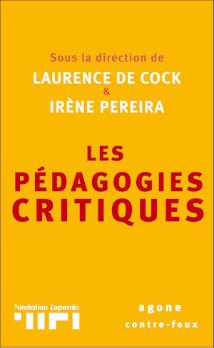 Téléchargez le livre :  Les Pédagogies critiques