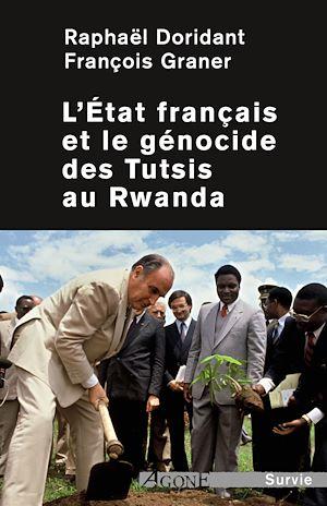 Téléchargez le livre :  L'État français et le génocide des Tutsis au Rwanda