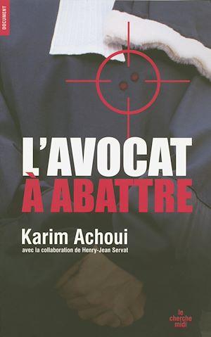 Téléchargez le livre :  L'avocat à abattre