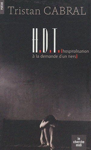 Téléchargez le livre :  HDT (Hospitalisation à la demande d'un tiers)