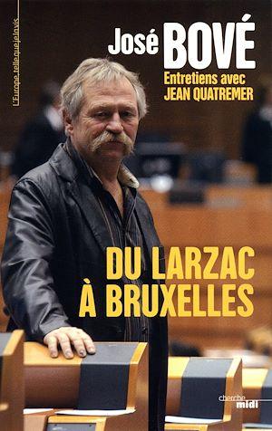 Téléchargez le livre :  Du Larzac a Bruxelles