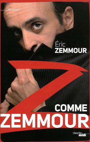Téléchargez le livre :  Z comme Zemmour