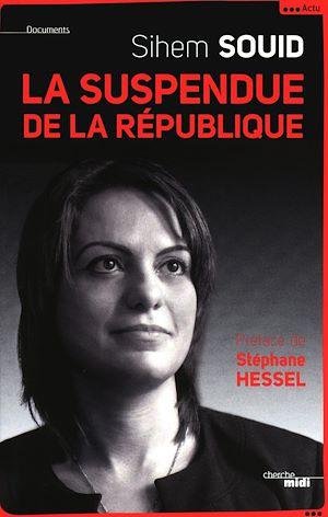 Téléchargez le livre :  La suspendue de la République