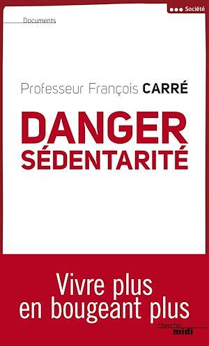 Téléchargez le livre :  Danger sédentarité
