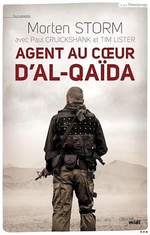 Téléchargez le livre :  Agent au coeur d'Al-Qaïda