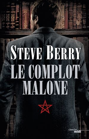 Téléchargez le livre :  Le Complot Malone