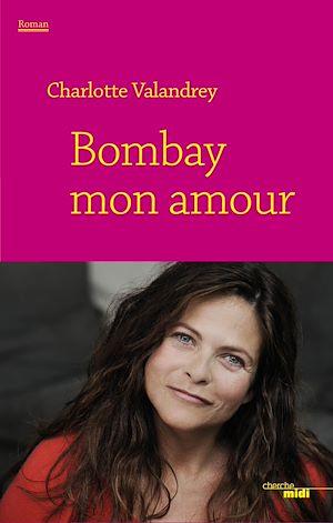 Téléchargez le livre :  Bombay mon amour