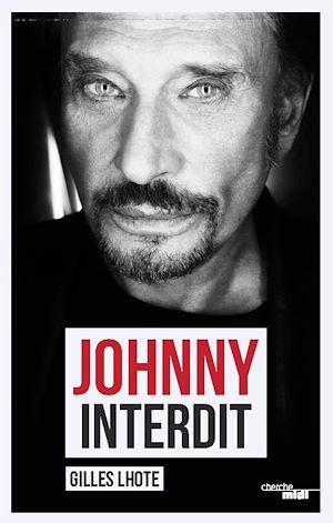 Téléchargez le livre :  Johnny interdit