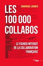 Télécharger le livre :  Les 100 000 collabos