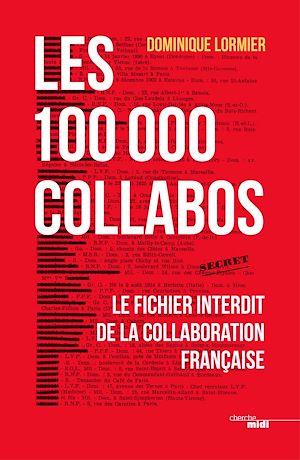 Téléchargez le livre :  Les 100 000 collabos