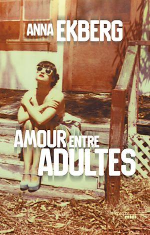 Téléchargez le livre :  Amour entre adultes