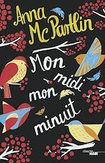 Télécharger le livre :  Mon midi, mon minuit