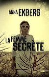 Téléchargez le livre numérique:  La Femme secrète - Extrait