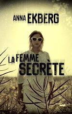 Télécharger cet ebook : La Femme secrète - Extrait