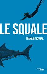 Télécharger le livre :  Le Squale